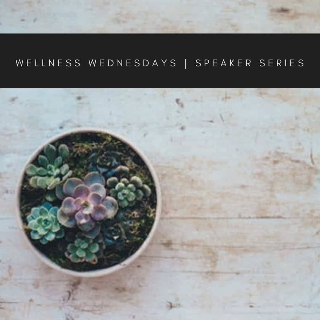 808 Wellness Wednesday Speaker
