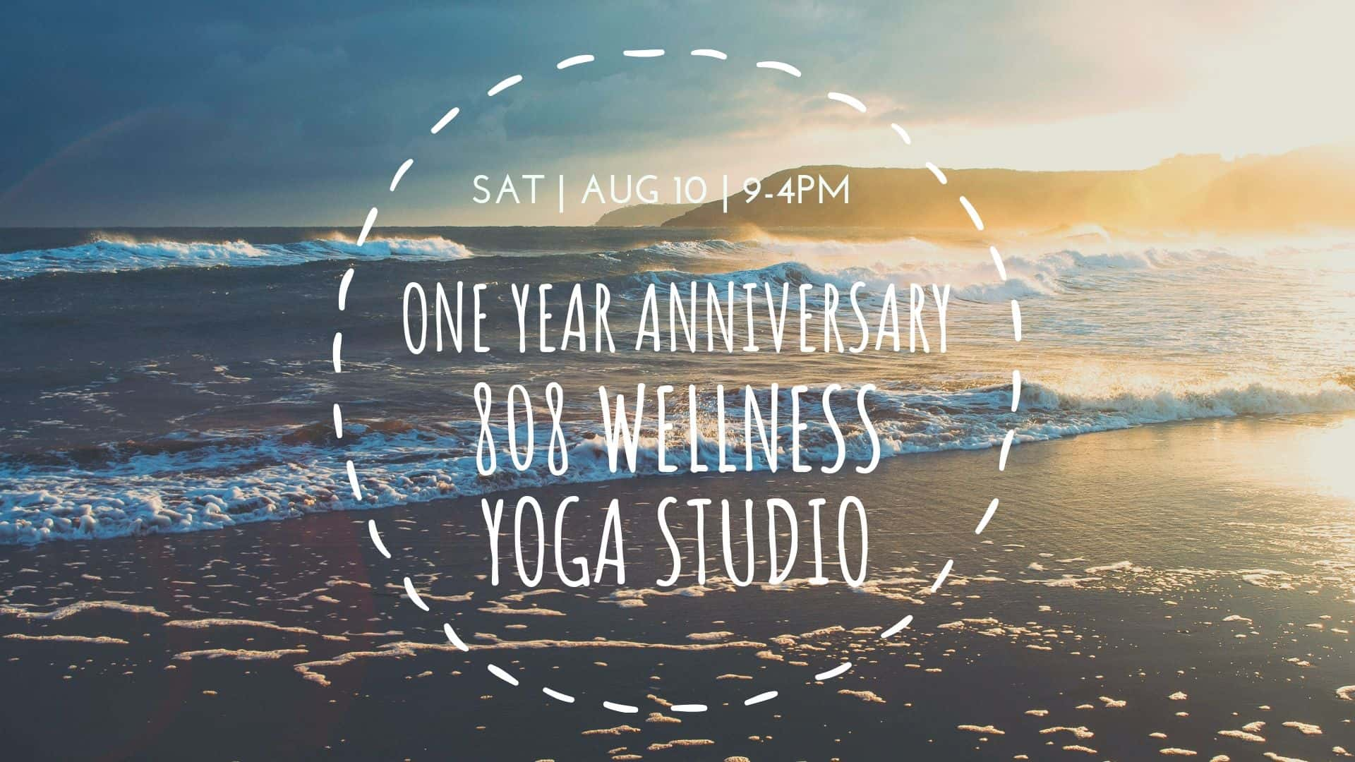Anniversary 808 Wellness Studio
